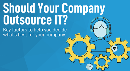 Should You Outsource Your IT
